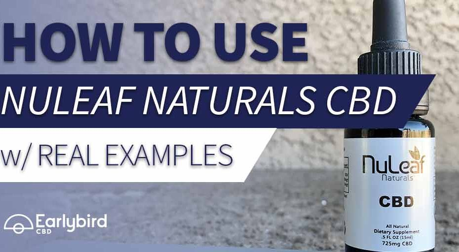 How to use nuleaf naturals with real examples
